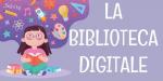 Leggi tutto: BIBLIOTECA DIGITALE